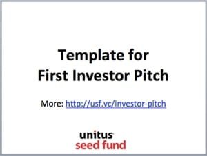 Pitching Your Startup To A New Investor Unitus Ventures - Vc pitch template